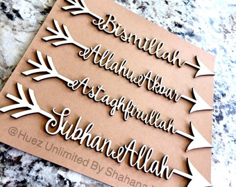 Dhirk  WoodenArrow art/Bismillah,SubhanAllah,Alhumdulillah,AllahuAkbar,Astaghfirullah/Islamic Deco/Islamic Calligraphy Art/Muslim Homeware