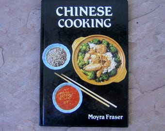 Chinese Cookbook, Chinese Cooking By Moyra Fraser, 1983 Vintage Cook Book