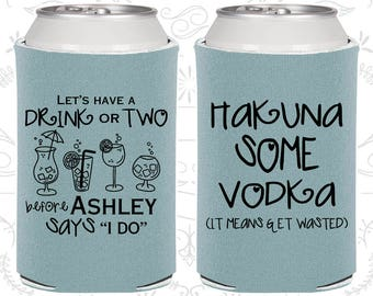 Lets have a drink or two before she says I do, Printed Bachelorette Party, Hakuna some vodka, Bachelorette Gift (60119)