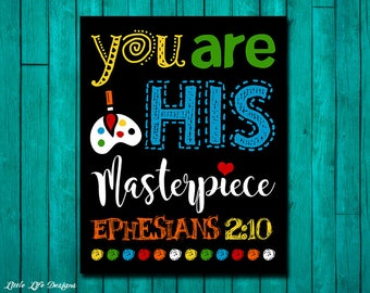 You are God's masterpiece. Ephesians 2:10. Childrens Decor. Christian Decor. Christian Wall Art. Bible Verse. Sunday School Wall Art. Church