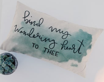 Bind My Wandering Heart 12x20 - Free Shipping