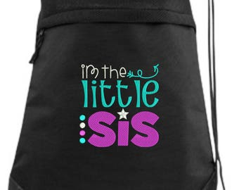 Little Sister Drawstring Bag/ Little Sister Cinch Bag/ Embroidered Little Sister Bag/ I'm The Little Sis Bag/ Little Sis Bag/ Sister Gift