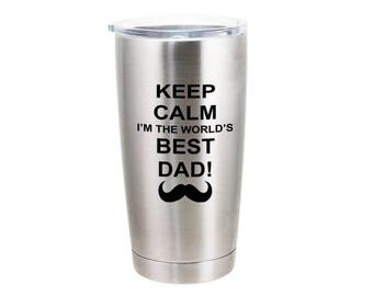 Keep Calm World's Best Dad - 20 Ounce Stainless Steel Tumbler