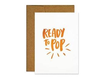 Ready to Pop Card