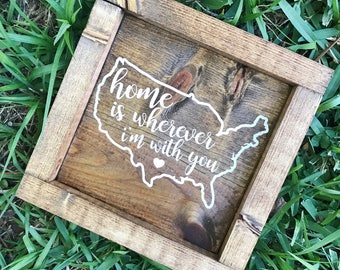 Rustic Home Is Wherever Im With You/ Home Decor
