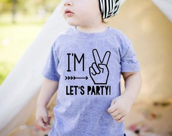 ENDS AT 12AM Im Two Lets Party - 2nd Birthday Shirt Boy - 2nd Birthday Shirt- Second Birthday Shirt - Second Birthday Shirt Boy - Im 2 Lets