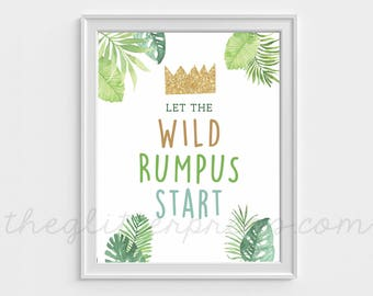 Let the Wild Rumpus Start, 8x10 Where the Wild Things Are Birthday Printable Party Sign Decor, First Birthday, Baby Shower, INSTANT DOWNLOAD