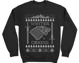 Winter Is Coming Ugly Christmas Sweater Funny Got Xmas Humor Game Of Thrones Crewneck Sweatshirt DT1612