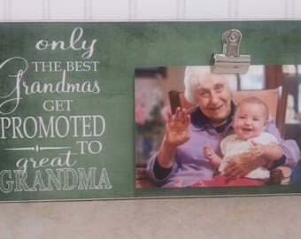 6x12 Size Frame : Only The Best Grandmas Get Promoted to Great Grandma, Grandparent Promotion, Pregnancy Reveal, Mother's Day