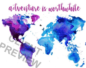 Adventure is Worthwhile Printable, Globe Print, Watercolor Earth, 7 Continents, Travel, Wanderlust, Home Office Dorm Decor