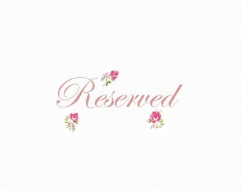 Reserved For Chloe