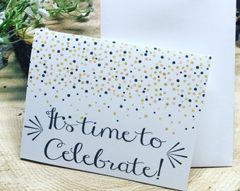It's Time to Celebrate Birthday Greeting Card