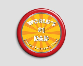 World's #1 Dad Button, World's Best Dad Pin, Best Dad Pinback Button, Father's Day Button, Father's Day Pin, Happy Father's Day Pin