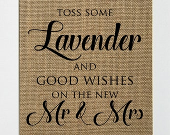 UNFRAMED Toss Some Lavender and Good Wishes on The New Mr&Mrs  / Burlap Sign Print 5x7 8x10 / Rustic Shabby Chic Wedding Party Decor Sign