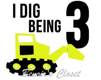 I Dig Being 3 SVG File, Vector, Cricut, Silhouette, DXF - instant download