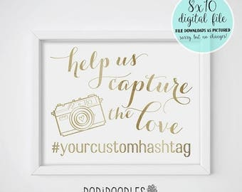 70% OFF THRU 7/22 ONLY Help Us Capture The Love, Capture The Love, Wedding Hashtag Sign, Wedding Sign, Gold Wedding Sign, Social Media Signs