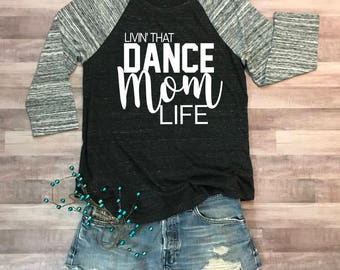 Dance Mom Life Eco Jersey Raglan