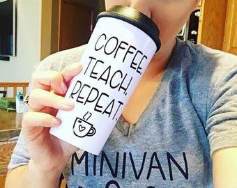 teacher gift/Coffee.Teach. Repeat. travel mug/teacher coffee mug/teacher coffee tumbler/funny teacher gift/unique teacher mug