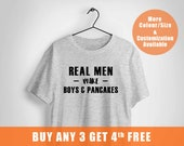 daddy gift, pancake tshirt, New Dad gift, real men make boys, funny gift for dad, gift for husband, father's day gift, pancake, pancakes tee