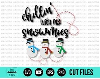 Snowman SVG, Winter SVG, Holiday SVG, Christmas Svg, Chillin With My Snowmies, Kids Christmas Svg, Cricut Christmas Svg, Christmas Dxf