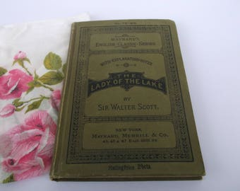 Antique Victorian Book by Sir Walter Scott, The Lady of the Lake with Explanation Notes, 1900-1909 Book