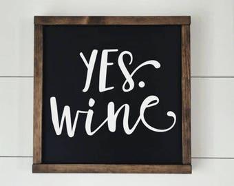 Yes Wine // Wooden Wine Sign // Framed Wood Sign // Farmhouse Decor // Rustic Wood Sign // Farmhouse Sign // Wine Sign