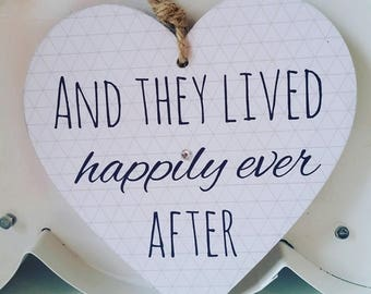 And they lived happily ever after wooden heart plaque