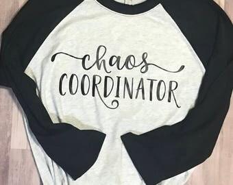 Chaos Coordinator Raglan T-Shirt