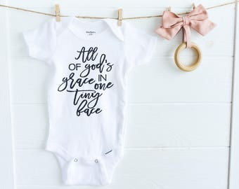 All God's Grace in One Tiny Face // Newborn Bodysuit Outfit, One Piece, Newborn Outfit, Welcome Baby, Baby Shower, Expectant, Pregnancy Gift