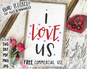 Love SVG Cut File, I Love Us SVG, I Love Us Printable, Silhouette Cameo, Cricut, Cutting File, Love Download, I Love You Printable File