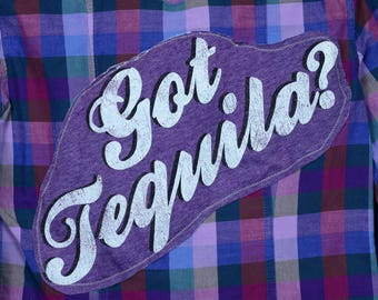 Upcycled Plaid with Got Tequila