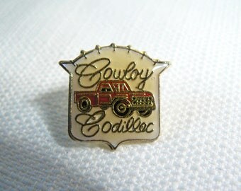 Deadstock - Never Worn - Vintage 80s - Country - Pick Up Truck - Cowboy Cadillac - Enamel Pin / Button / Pinback