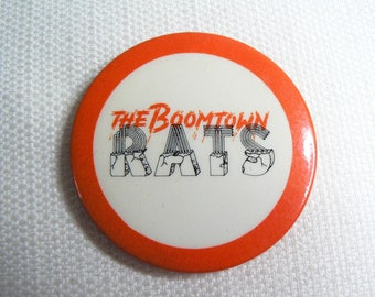 Vintage 80s The Boomtown Rats - Pin / Button / Badge