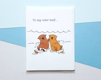 To My Otter Half
