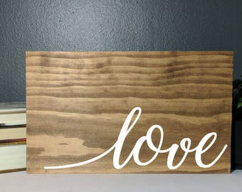 Love, hand painted, wood sign, wood plaque, wooden sign, plaque, custom sign, custom wood plaque, customized plaque, wall hanging, love sign
