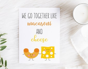 Printable Valentines Day Card for Husband, Boyfriend, Spouse, Girlfriend, Funny, Macaroni Cheese, Perfect Pair, Digital, MB283