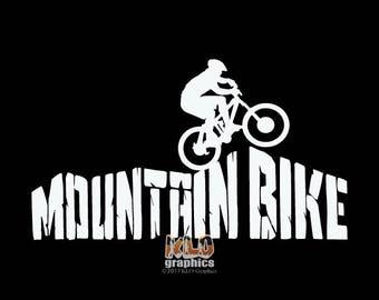 MOUNTAIN BIKE MOUNTAIN vinyl sticker Trail Free Ride Downhill X C Single Track