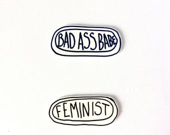 Bad ass babe & feminist brooches. Handmade pins by Outlaws and Skeletons