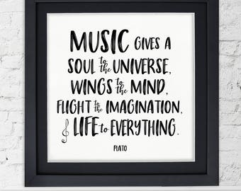 Music Gives a Soul to the Universe Plato Quote Art Print. Musical Literary Inspirational Print For Home or Office.