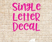Single Letter Decal...