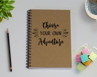 Travel Journal, Choose Your Own Adventure -5 x 7 Journal, Notebook, Travel, Travel Notebook, Sketchbook, Scrapbook, Diary