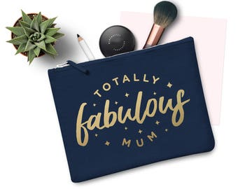 Totally Fabulous Mum Make Up Bag Case Makeup Gift Clutch Mothers Day Mom Mother