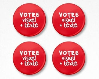 "Set of 4 Badges ""custom-made"" customizable 38 mm (video + text)"