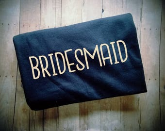 Bridesmaid Women's TShirt - Bridal Party Clothing - Bridesmaid Gift - Bridesmaid Shirt - Bachelorette Clothing - Wedding Party Clothing