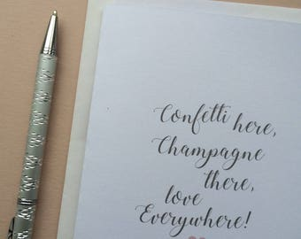 Confetti, Champagne, Love - Wedding - Engagement