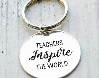 Teachers Inspire the World Personalized Engraved Key Chain Gift