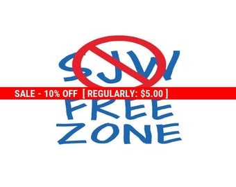 SJW Free Zone Decal, Vinyl Decal, Glitter Decal, Anti Social Justice Warriors, novelty Yeti decal, cup sticker, Political Anti Progressive