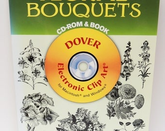 FLORAL BOUQUETS CD-Rom Book. Dover Clip Art Series: 333 Permission-Free Designs. Garden Flowers Garlands Wreaths Nosegays Blossums Bl-Wh