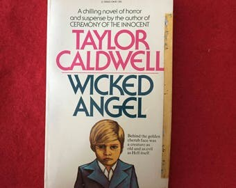 WICKED ANGEL (Paperback Novel by Taylor Caldwell)