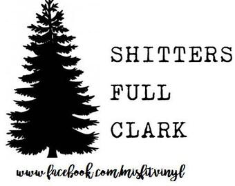 Shitters full svg, funny christmas svg & png, christmas vacation svg, silhouette download, christmas svg, digital file,Christmas sayings svg